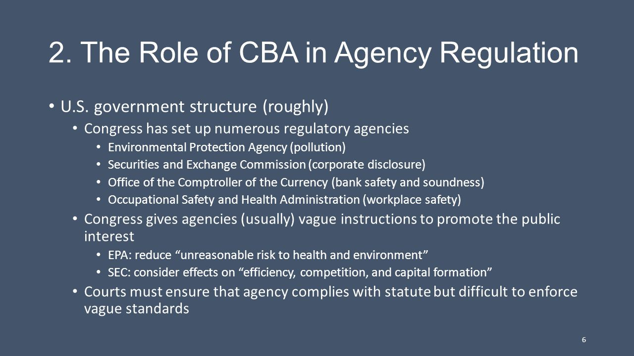2. The Role of CBA in Agency Regulation U.S.