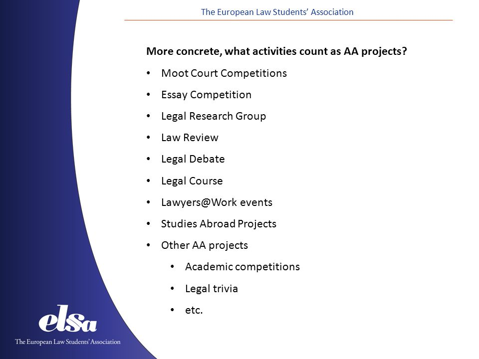 The European Law Students' Association More concrete, what activities count as AA projects.