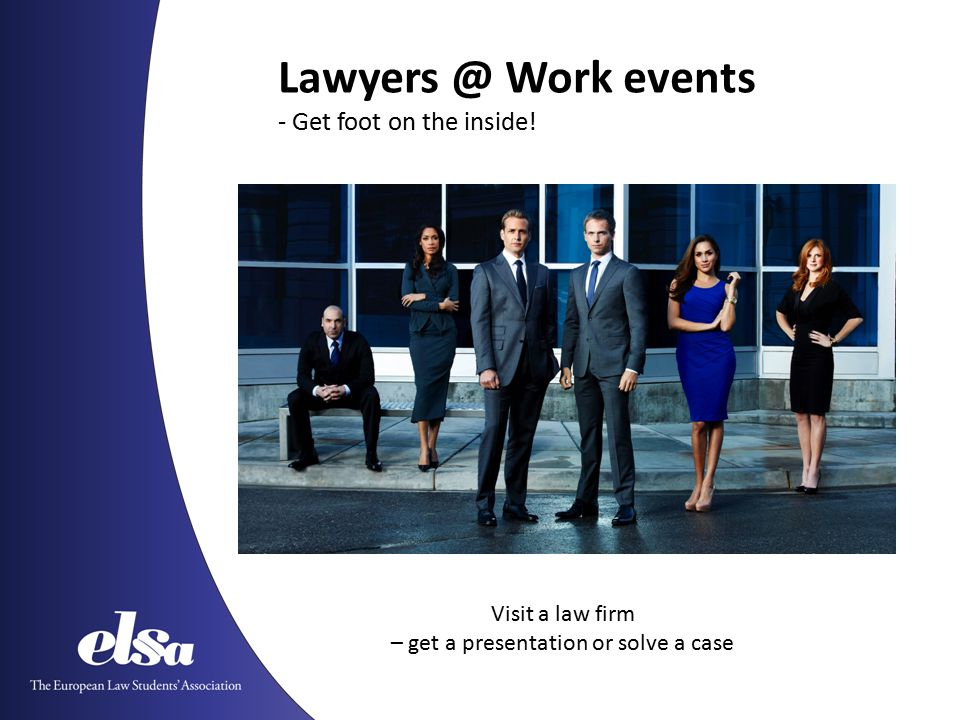 Lawyers @ Work events - Get foot on the inside.