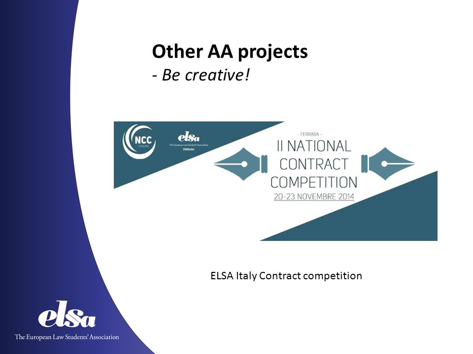 ELSA Italy Contract competition Other AA projects - Be creative!