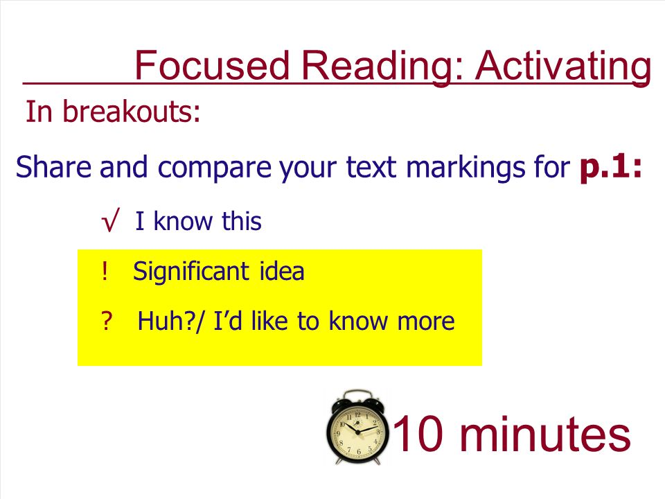 In breakouts: Share and compare your text markings for p.1: √ I know this .