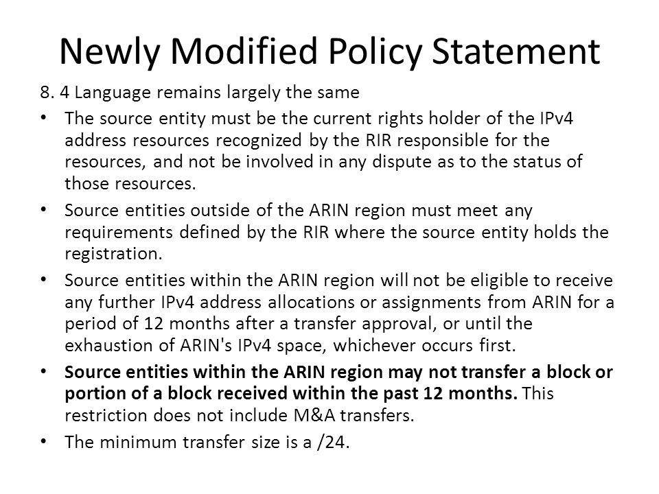 Newly Modified Policy Statement 8.