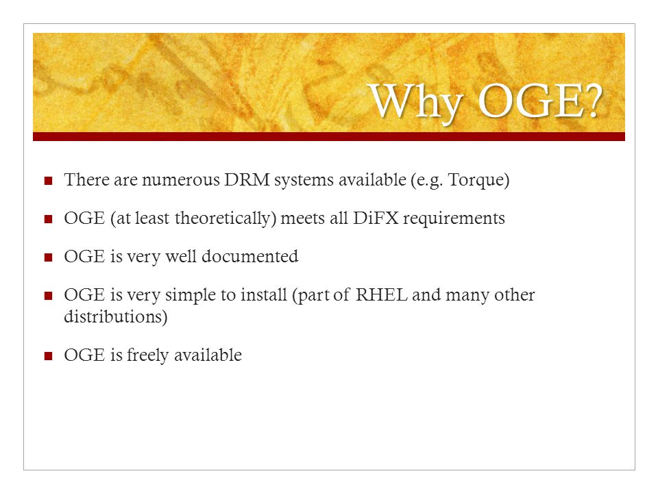 Why OGE. There are numerous DRM systems available (e.g.