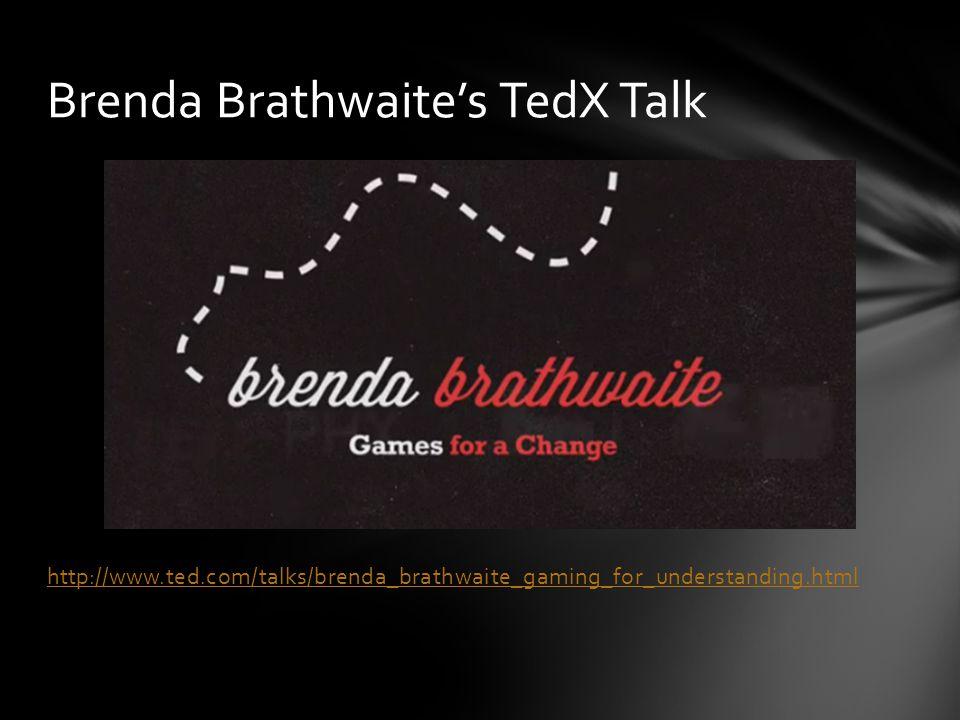 http://www.ted.com/talks/brenda_brathwaite_gaming_for_understanding.html Brenda Brathwaite's TedX Talk
