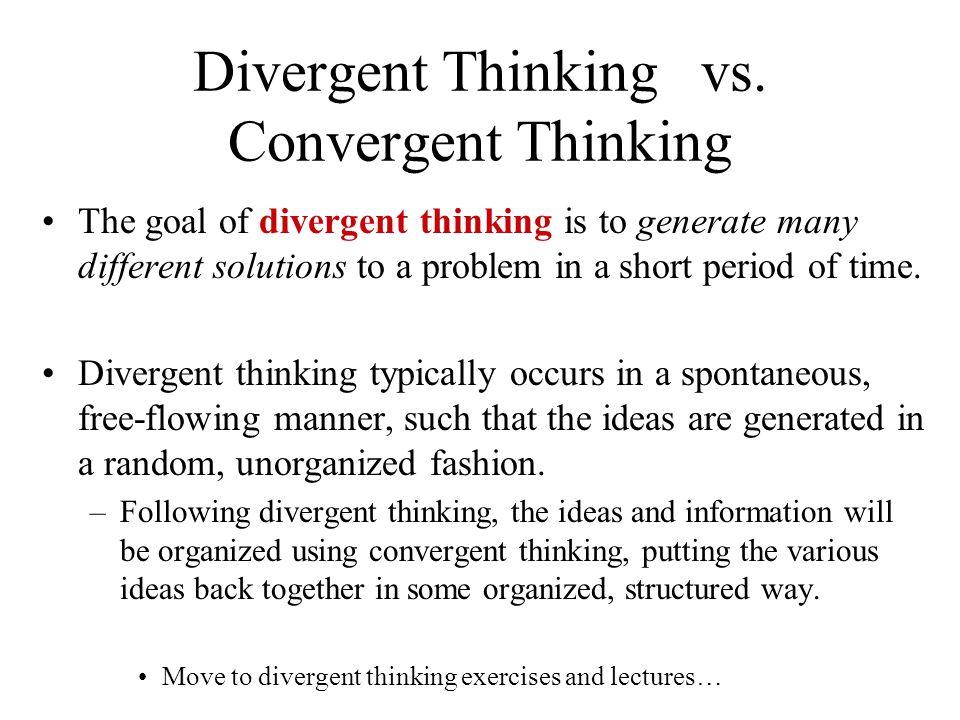 Divergent Thinking vs.