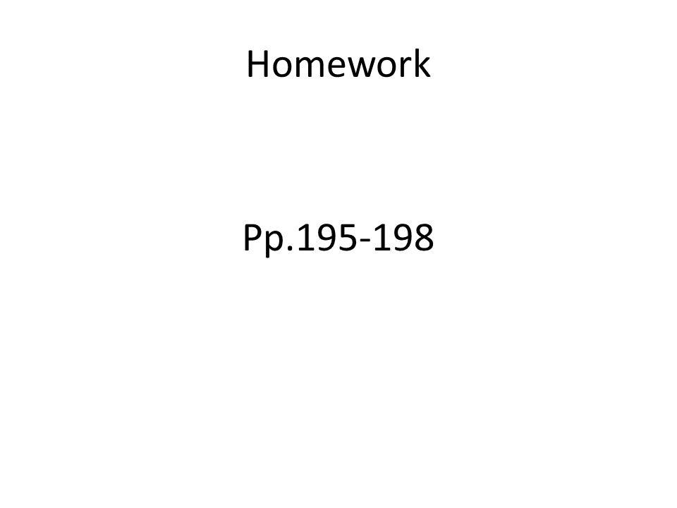 Homework Pp.195-198