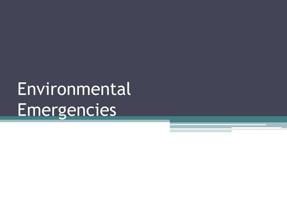 Environmental Emergencies