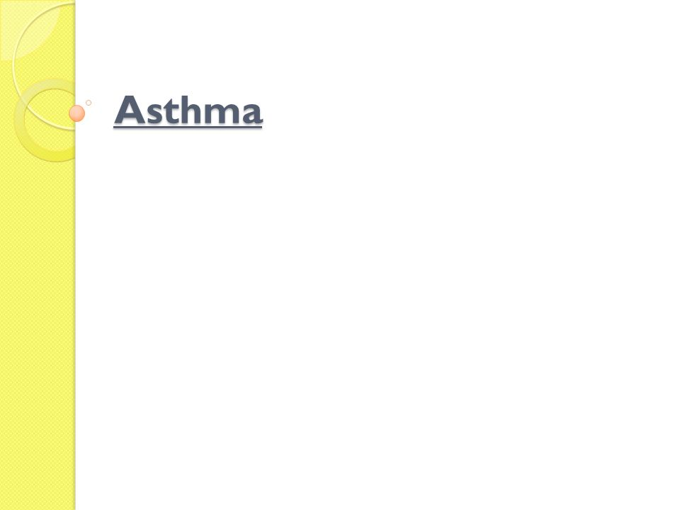 Complication:  Status asthmatics, respiratory failure, atelactasis  airway obstruction, particularly during acute asthmatic episodes.