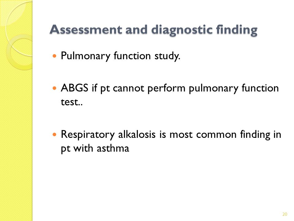 Assessment and diagnostic finding Pulmonary function study.