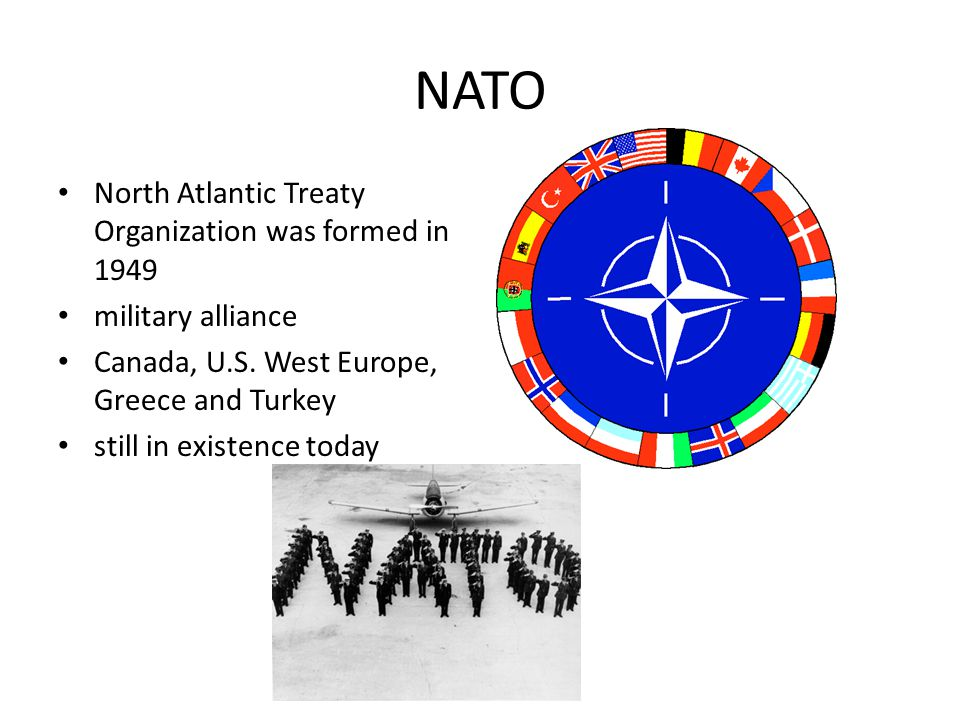 NATO North Atlantic Treaty Organization was formed in 1949 military alliance Canada, U.S.