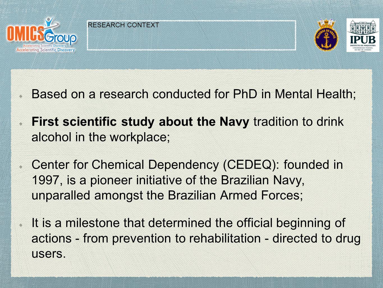 RESULTS Three constructs:  The alcoholic habitus;  The sailors' duties;  The sailors' sociabilities