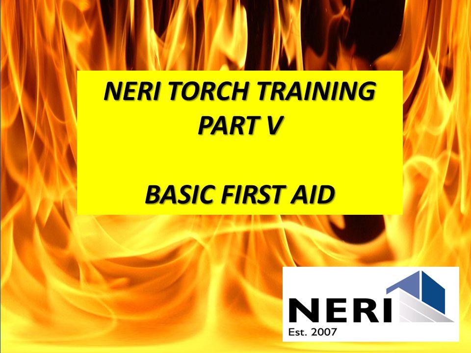 NERI TORCH TRAINING PART V BASIC FIRST AID