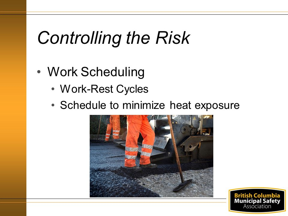 Controlling the Risk Work Scheduling Work-Rest Cycles Schedule to minimize heat exposure