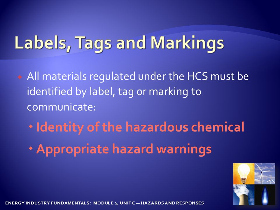 ENERGY INDUSTRY FUNDAMENTALS: MODULE 2, UNIT C — HAZARDS AND RESPONSES NFPA HMIG