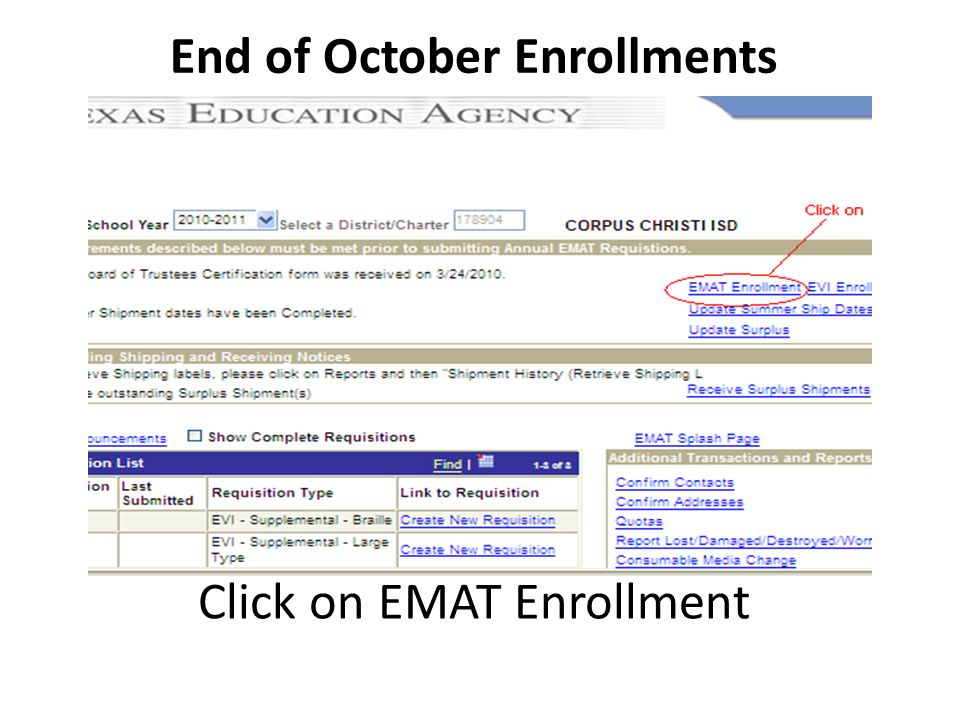 End of October Enrollments Click on EMAT Enrollment