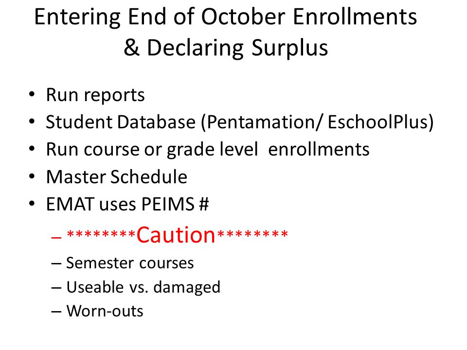 End of October Enrollments Save Work after every grade level or subject.