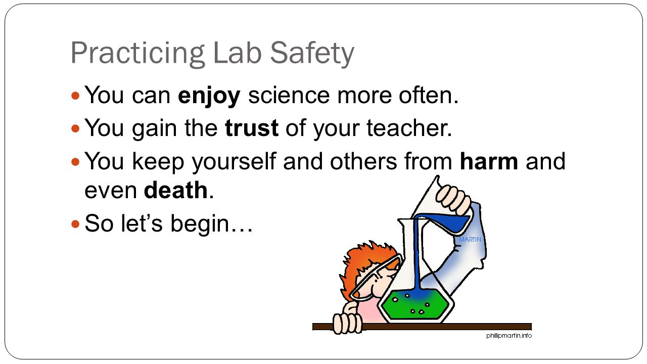 Top 7 Tips to Safety #3: Always keep your eyes on the experiment and never leave it unattended.