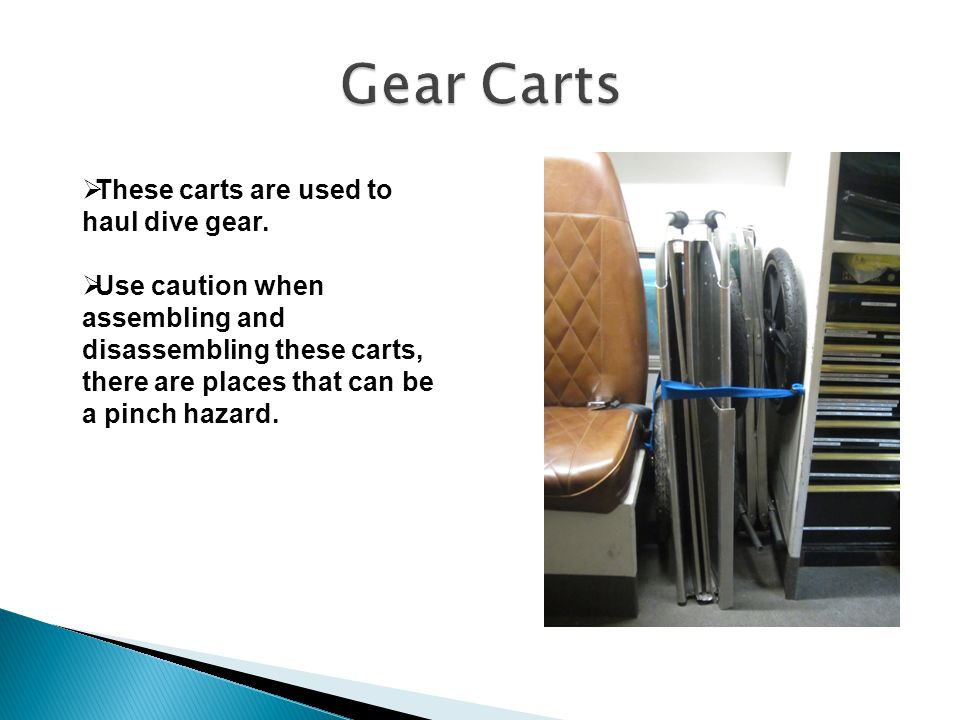  These carts are used to haul dive gear.
