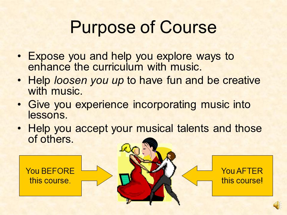 Throughout the Course Explore the 3 levels at which music can be incorporated into the classroom.