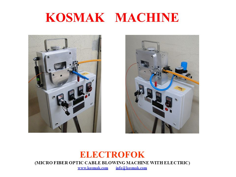 KOSMAK MACHINE ELECTROFOK (MICRO FIBER OPTIC CABLE BLOWING MACHINE WITH ELECTRIC) www.kosmak.comwww.kosmak.com info@kosmak.cominfo@kosmak.com