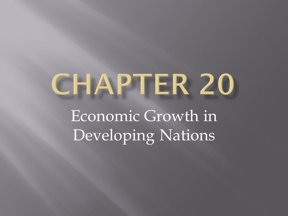 Economic Growth in Developing Nations