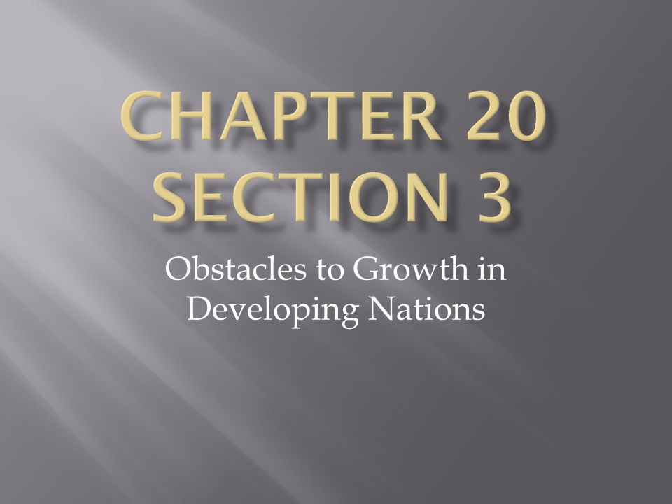 Obstacles to Growth in Developing Nations