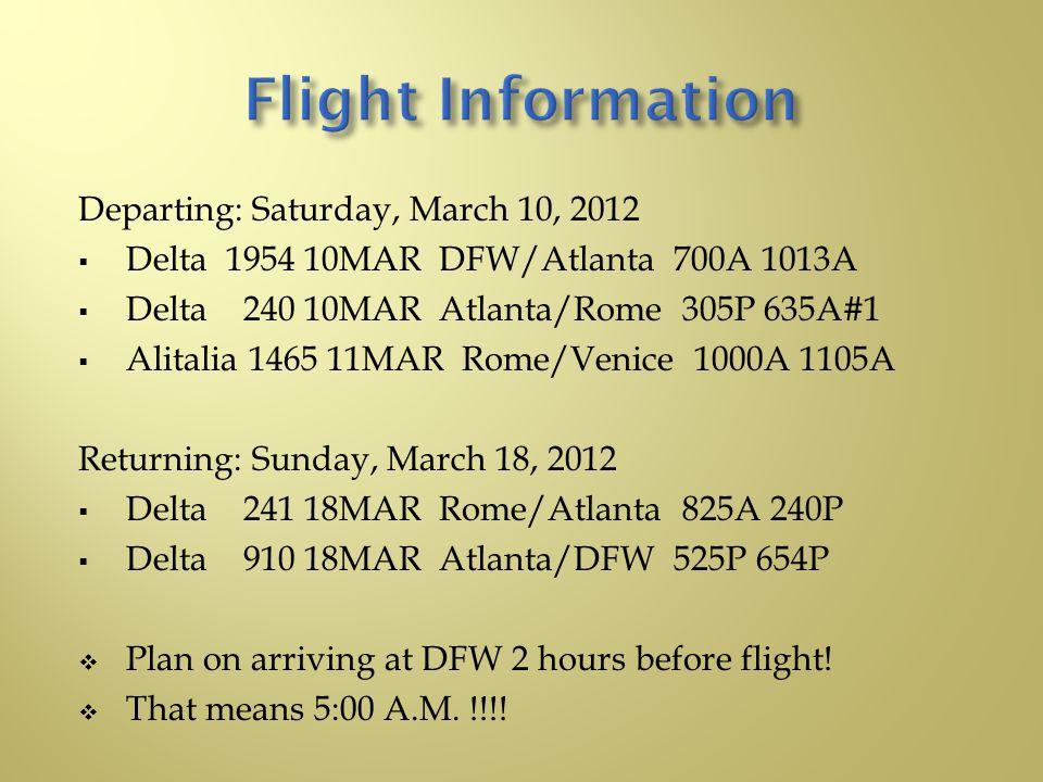  Board your Delta Flight 1954 Saturday morning at DFW for Atlanta.