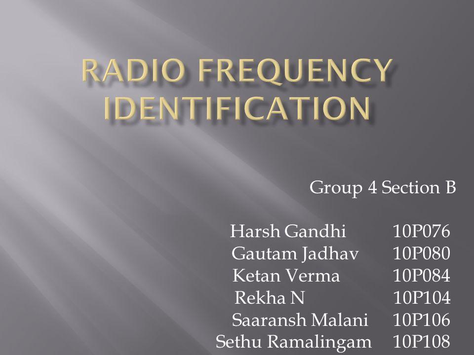 Group 4 Section B Harsh Gandhi 10P076 Gautam Jadhav 10P080 Ketan Verma 10P084 Rekha N 10P104 Saaransh Malani 10P106 Sethu Ramalingam 10P108