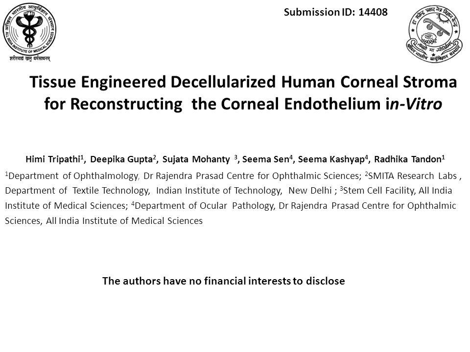 Himi Tripathi 1, Deepika Gupta 2, Sujata Mohanty 3, Seema Sen 4, Seema Kashyap 4, Radhika Tandon 1 1 Department of Ophthalmology, Dr Rajendra Prasad C