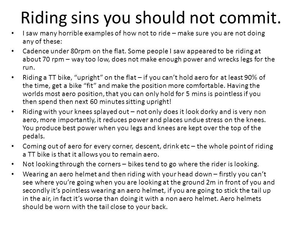 Riding sins you should not commit.
