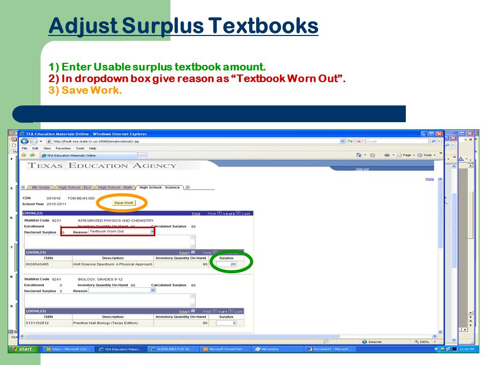 Adjust Surplus Textbooks 1) Enter Usable surplus textbook amount.
