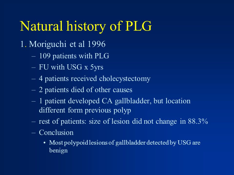 Natural history of PLG 1.