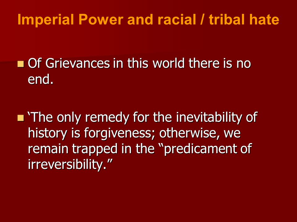 Of Grievances in this world there is no end. Of Grievances in this world there is no end.
