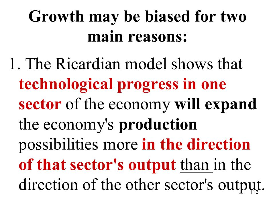 116 Growth may be biased for two main reasons: 1.