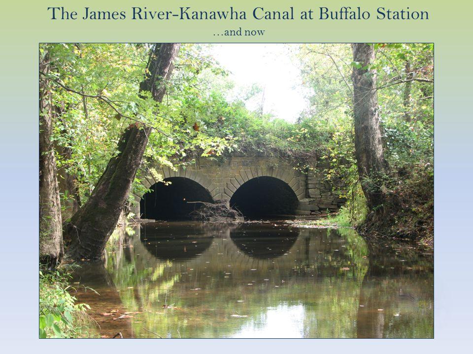 The James River-Kanawha Canal at Buffalo Station Then…