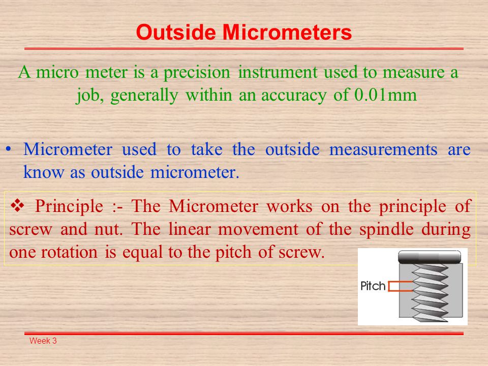 Week 3 Example 1, Reading of Outside Micrometers Next read the thimble graduation, which is 13.