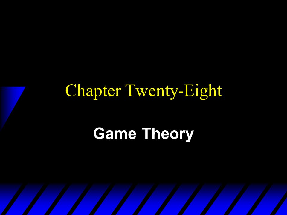 u Game theory models strategic behavior by agents who understand that their actions affect the actions of other agents.
