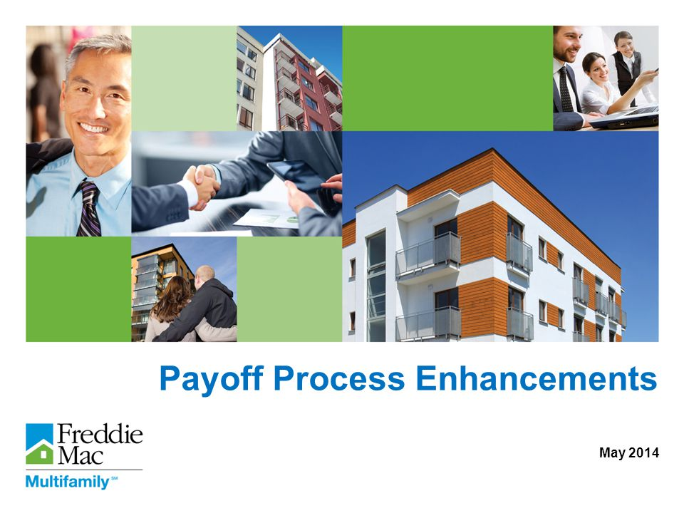 © Freddie Mac 2 Overview of changes  Yield Maintenance (YM) calculation standardized  Allows more flexibility for Yield Maintenance payoffs with unscheduled date changes  Improve timelines of payoff exceptions  Extended Prepayment Option