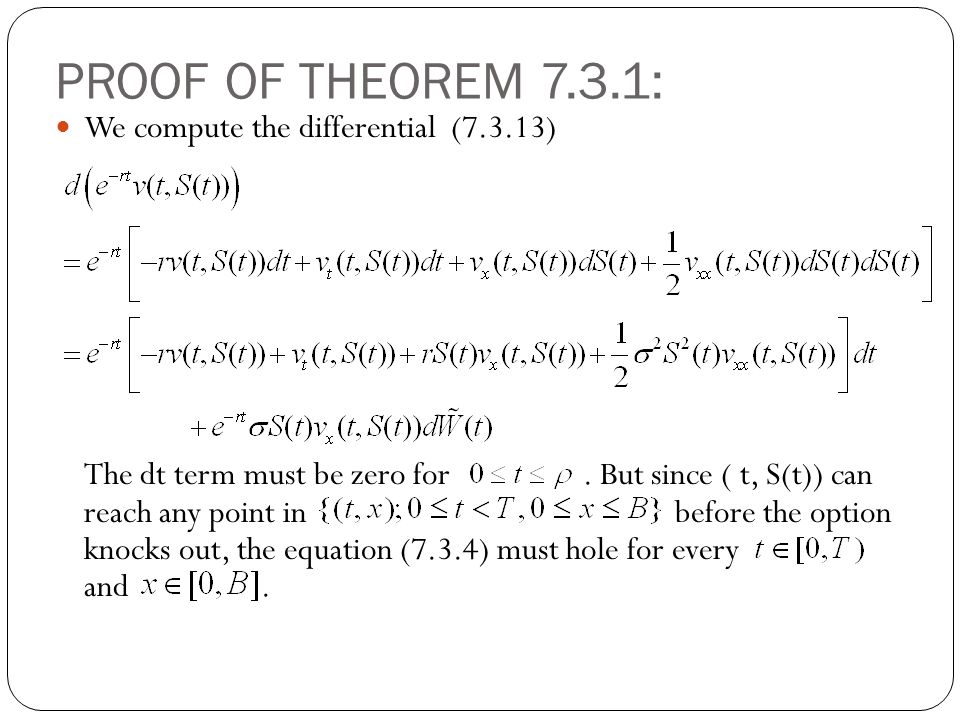 PROOF OF THEOREM 7.3.1: We compute the differential (7.3.13) The dt term must be zero for. But since ( t, S(t)) can reach any point in before the opti