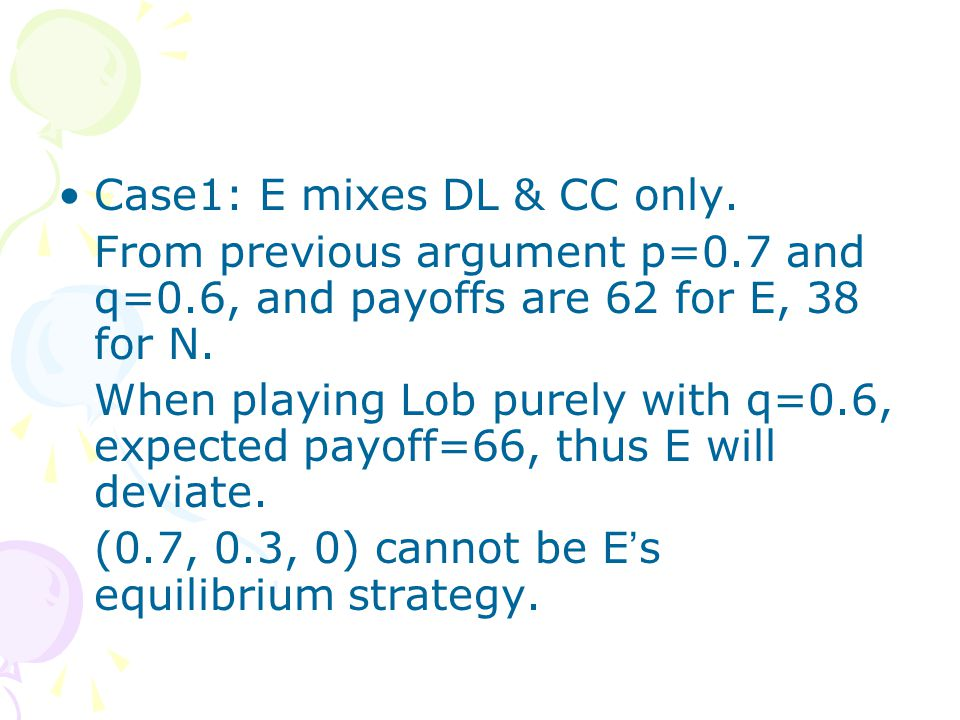 Case1: E mixes DL & CC only.