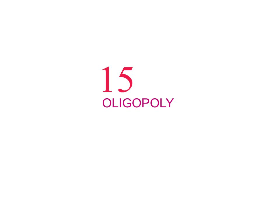 15 OLIGOPOLY