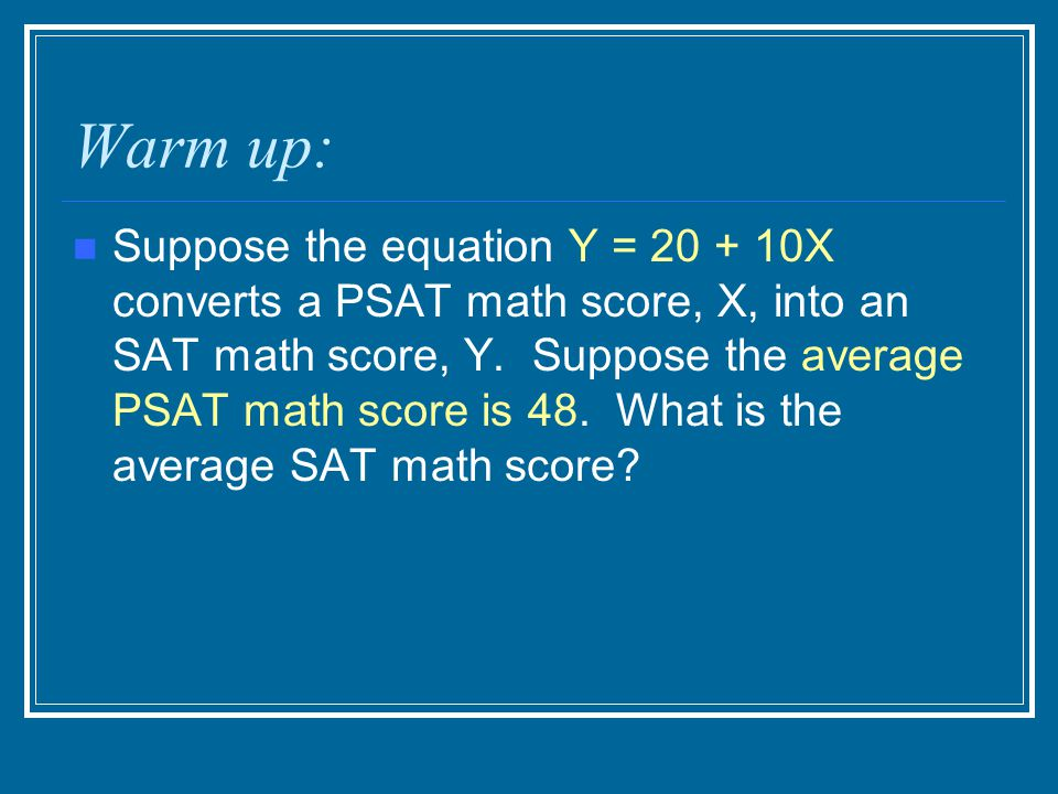 What is the standard deviation for the SAT math score?
