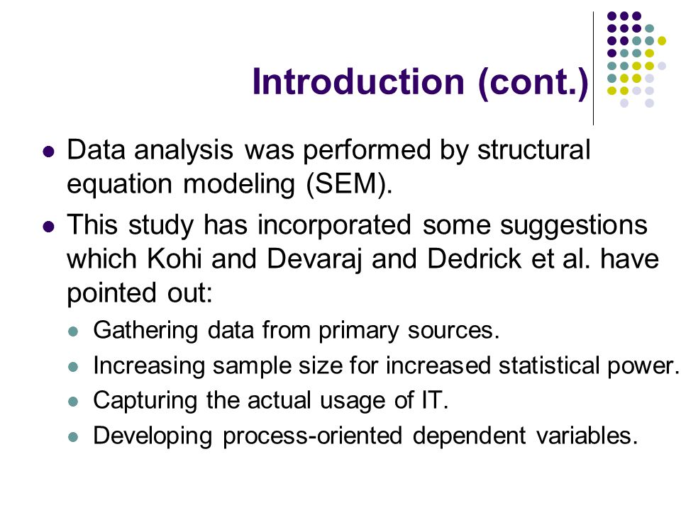 Introduction (cont.) Data analysis was performed by structural equation modeling (SEM).