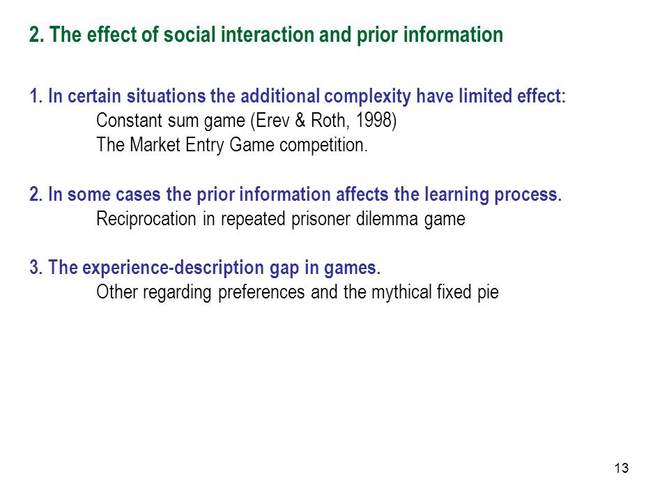 13 2. The effect of social interaction and prior information 1.
