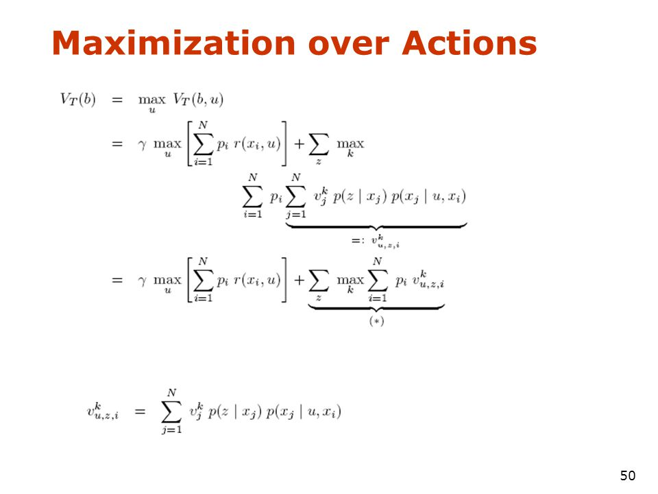 50 Maximization over Actions