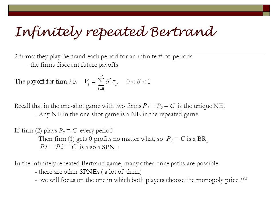 Dynamic Bertrand with tacit collusion.