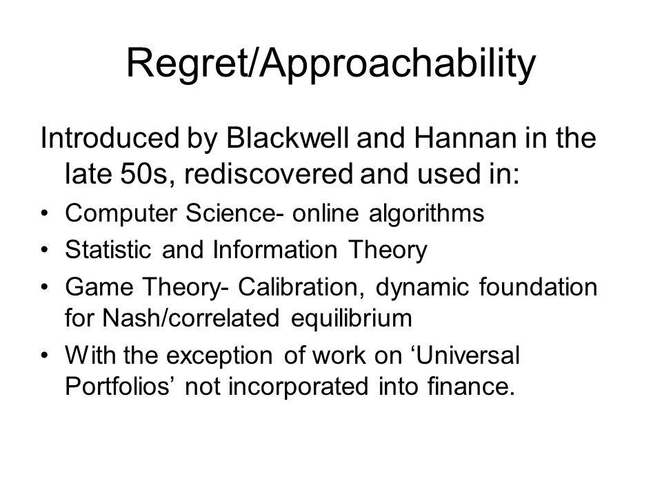 Regret Minimization Dynamic optimization under uncertainty without a prior.
