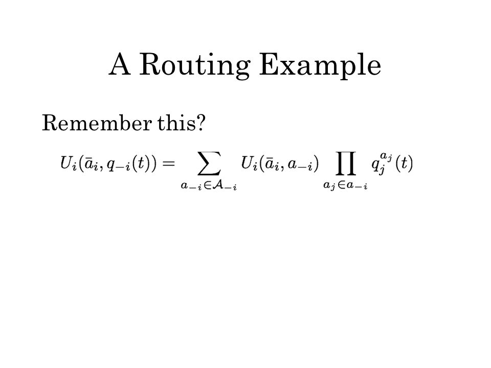 A Routing Example Remember this?