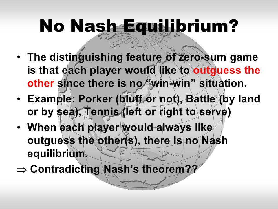 No Nash Equilibrium.
