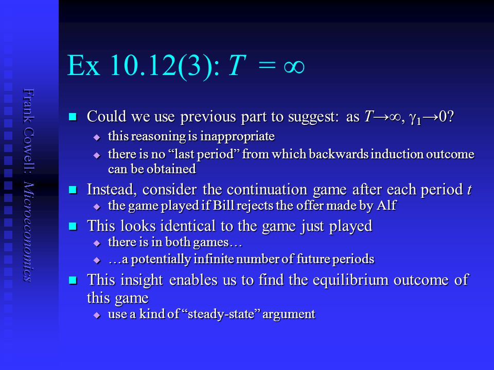 Frank Cowell: Microeconomics Ex 10.12(3): T = ∞ Could we use previous part to suggest: as T→∞,  1 →0.